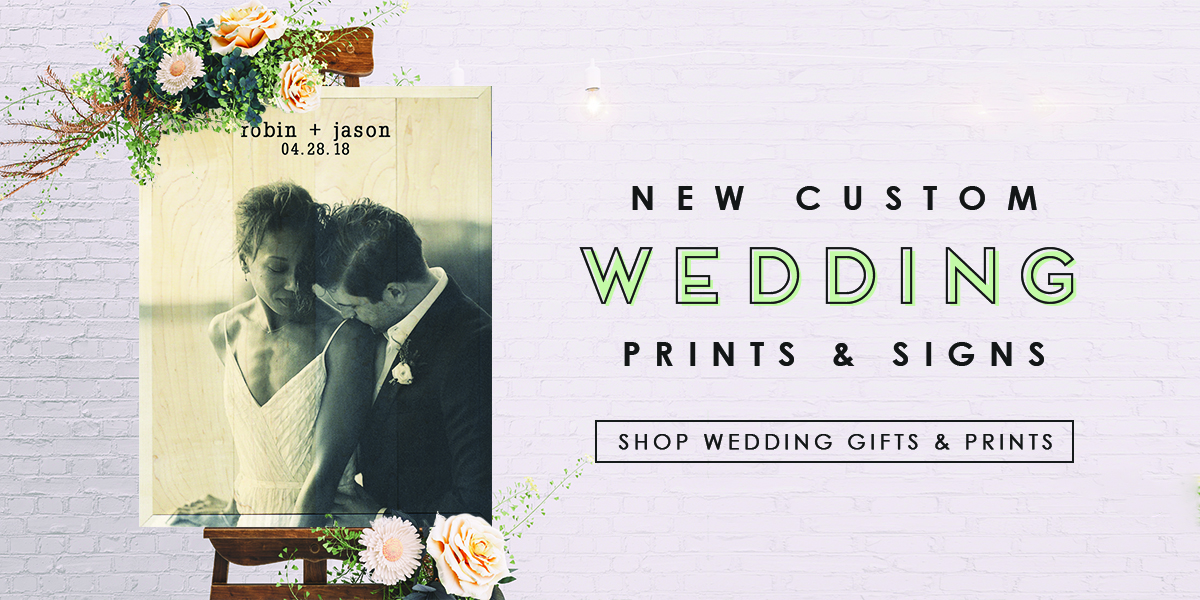 Custom Wedding Prints & Signs