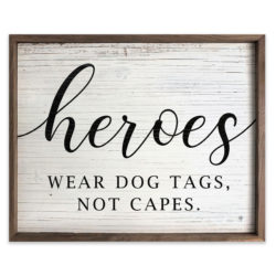 Heroes Wood Sign 10x8 and 20x16