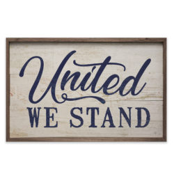 United We Stand Wood Sign 8x5 and 16x10